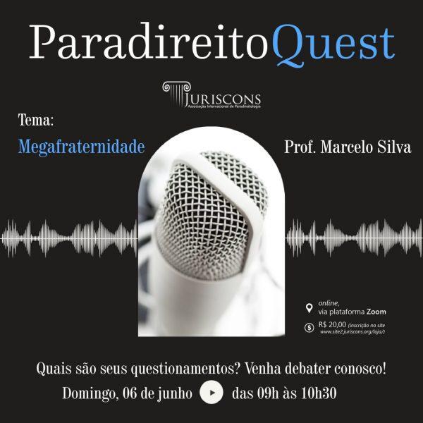ParadireitoQueste - Megafraternidade